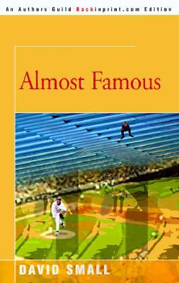 Almost Famous by David  Small