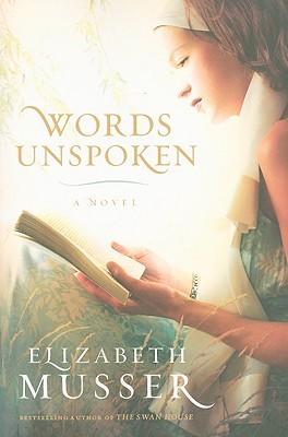 Words Unspoken by Elizabeth Musser