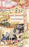 Speak Swahili, Dammit ! by James Penhaligon