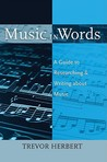 Music in Words: A Guide to Researching and Writing about Music