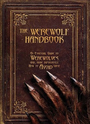 The Werewolf Handbook by Robert Curran