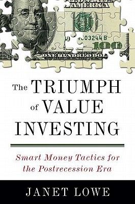 The Triumph of Value Investing by Janet Lowe