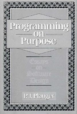 Programming on Purpose by P.J. Plauger