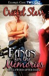 Fangs for the Memories (Hollywood After Dark, #2)