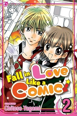 Fall in Love Like a Comic!, Vol. 02 by Chitose Yagami
