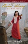 Annie Henry and the Secret Mission