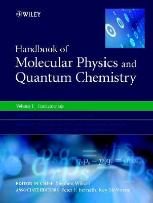 Handbook of Molecular Physics and Quantum Chemistry