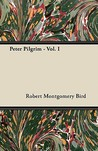 Peter Pilgrim - Vol. I