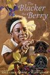 The Blacker the Berry by Joyce Carol Thomas