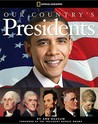 Our Country's Presidents: All You Need to Know About the Presidents, From George Washington to Barack Obama