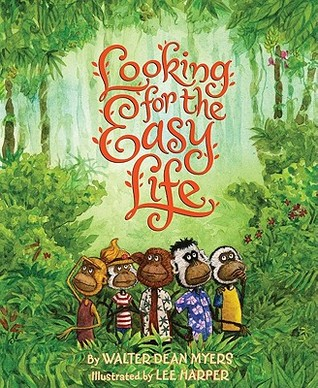 Looking for the Easy Life by Walter Dean Myers