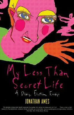 My Less Than Secret Life by Jonathan Ames