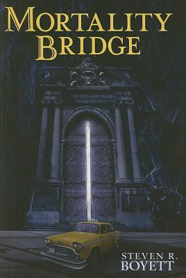 Mortality Bridge by Steven R. Boyett
