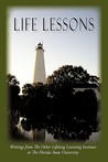 Life Lessons: Writings from the Osher Lifelong Learning Institute at the Florida State University