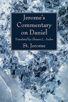 Jerome's Commentary on Daniel: