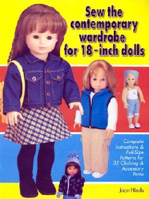 Sew the Contemporary Wardrobe for 18-Inch Dolls by Joan Hinds