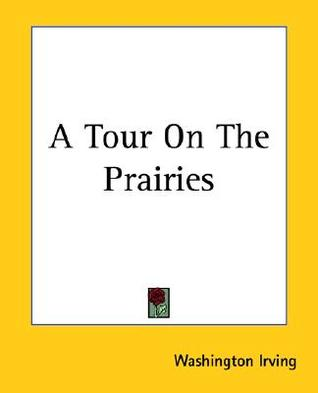 A Tour on the Prairies