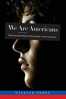 We Are Americans by William Pérez