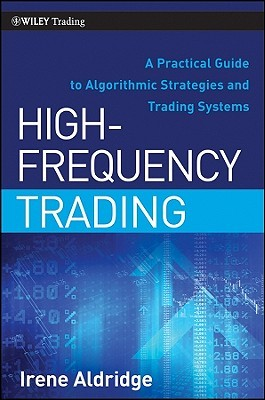 High-Frequency Trading by Irene Aldridge