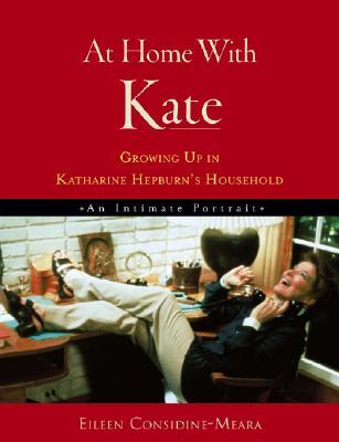 At Home with Kate: Growing Up in Katharine Hepburn