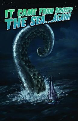 It Came from Beneath the Sea... Again