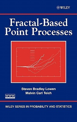Fractal-Based Point Processes by Malvin Carl Teich