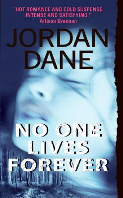 No One Lives Forever by Jordan Dane
