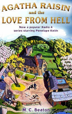 Agatha Raisin and the Love from Hell by M.C. Beaton