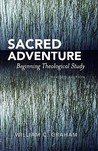 Sacred Adventure: Beginning Theological Study