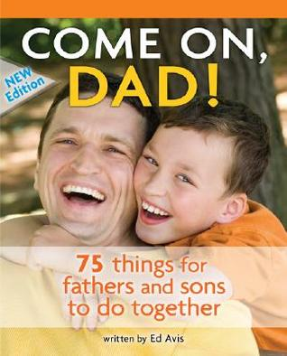 Come On, Dad! by Ed Avis