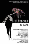 Hellebore &amp; Rue: Tales of Queer Women and Magic