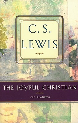 The Joyful Christian by C.S. Lewis