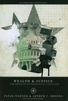 Wealth and Justice: The Morality of Democratic Capitalism