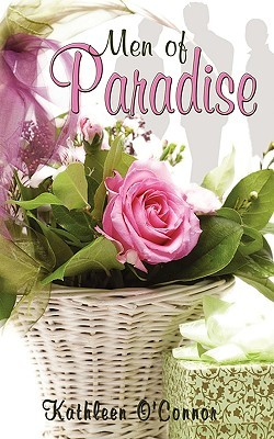 Men of Paradise by Kathleen O'Connor