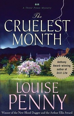 The Cruelest Month (Chief Inspector Armand Gamache #3)