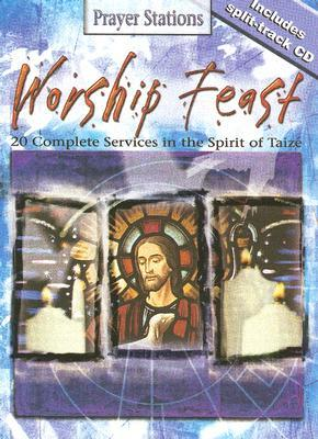 Worship Feast: Creating Unforgettable Experiences