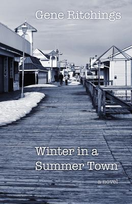 Winter in a Summer Town by Gene Ritchings