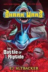 The Battle of Riptide (Sharks Wars, #2)