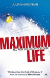 Maximum Life: All for the Glory of God