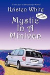 Mystic in a Minivan