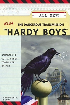 The Dangerous Transmission (Hardy Boys, #184)