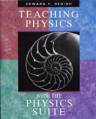 Teaching Physics with the Physics Suite [With CDROM]