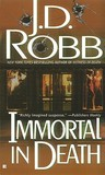 Immortal in Death (In Death, #3)