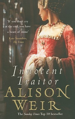 Innocent Traitor by Alison Weir