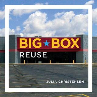 Big Box Reuse by Julia Christensen