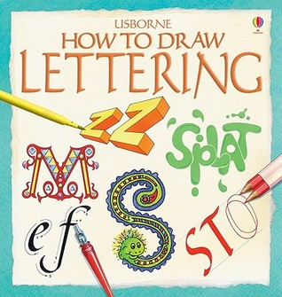 How to Draw Lettering by Judy Tatchell