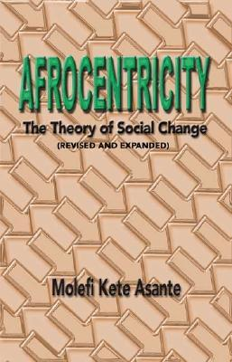 Afrocentricity by Molefi Kete Asante