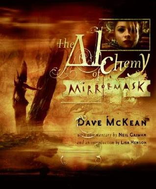 The Alchemy of Mirrormask by Dave McKean
