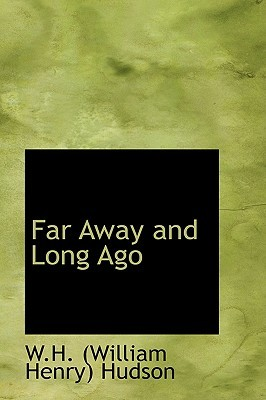 Far Away and Long Ago