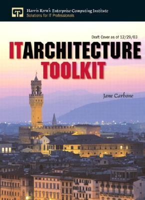It Architecture Toolkit by Jane Carbone